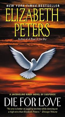Die for Love By Peters, Elizabeth